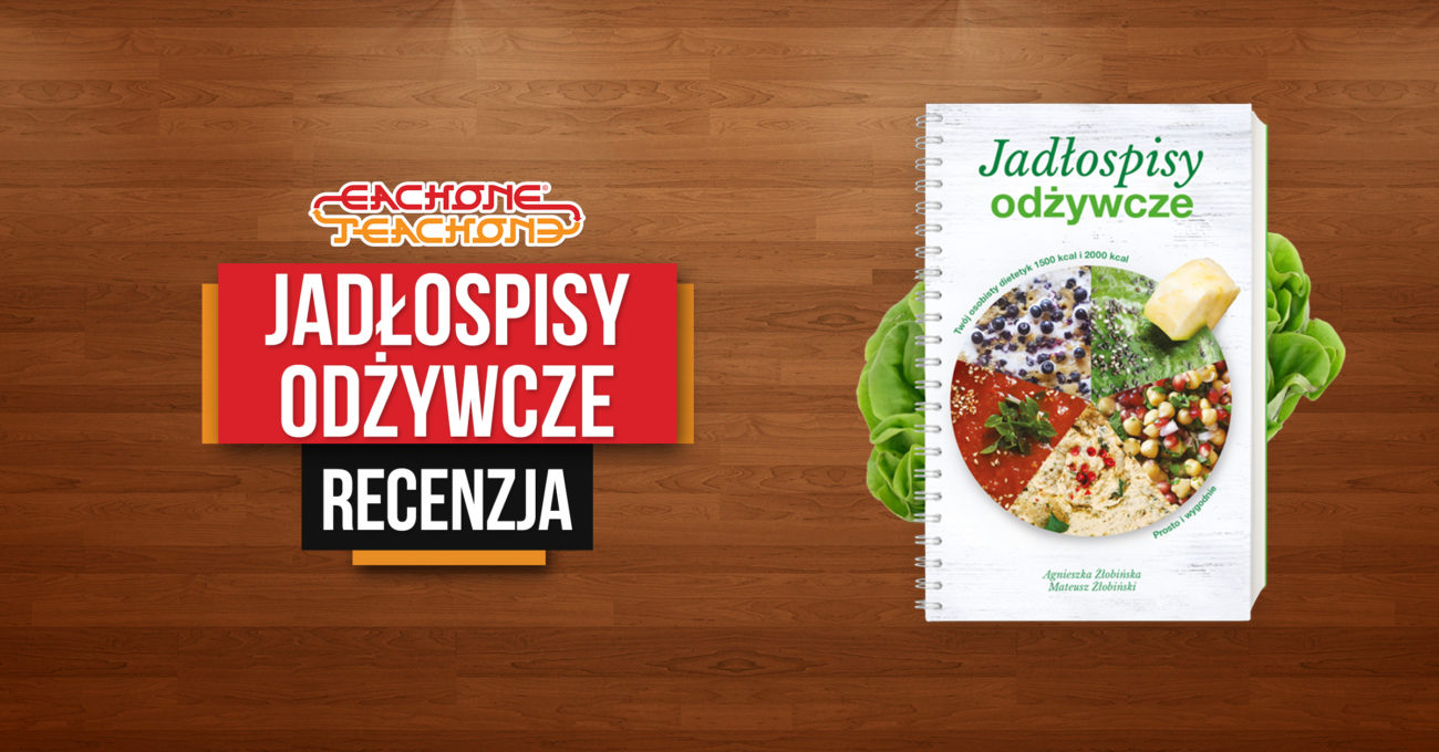 Jadłospisy Odżywcze Nie Tylko Książka Kucharska